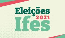 Eleições 2021 para reitor e diretores-gerais.