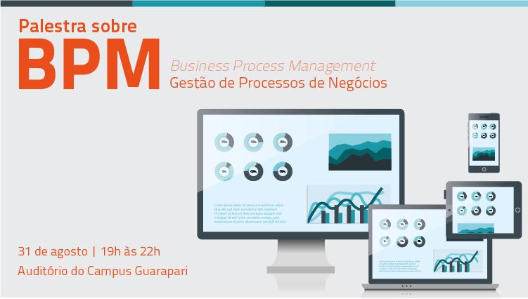 Ifes Guarapari oferta palestra sobre Gestão de Processos de Negócios