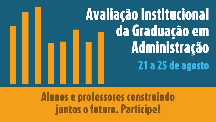 Avaliação Institucional do Curso de Graduação em Administração